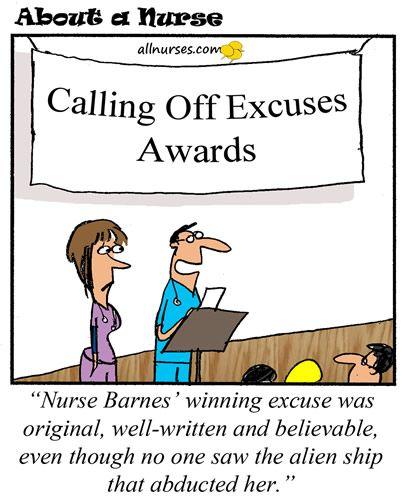 Good Excuses For Missing Work Nursinghumor Cartoon Funny Joke Missing Work Nurse Humor Funny Excuses