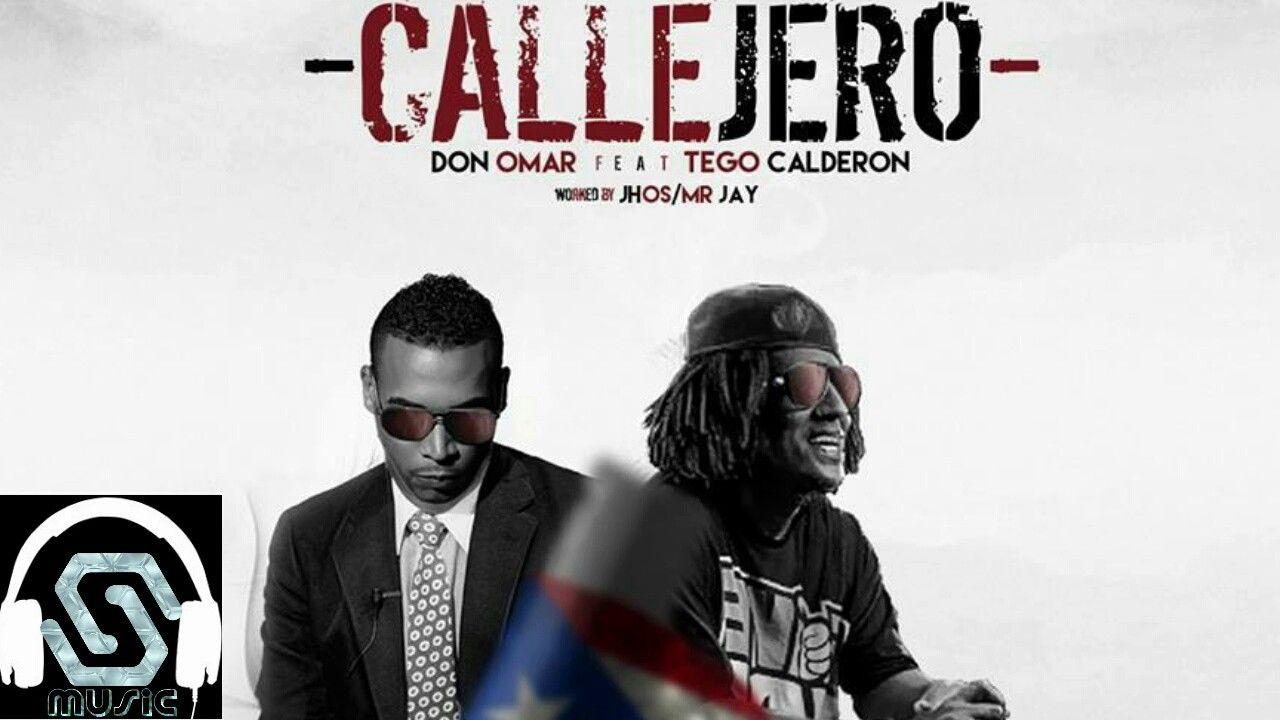 Tego Calderon Ft Don Omar Callejero Omar Reggaeton Ads