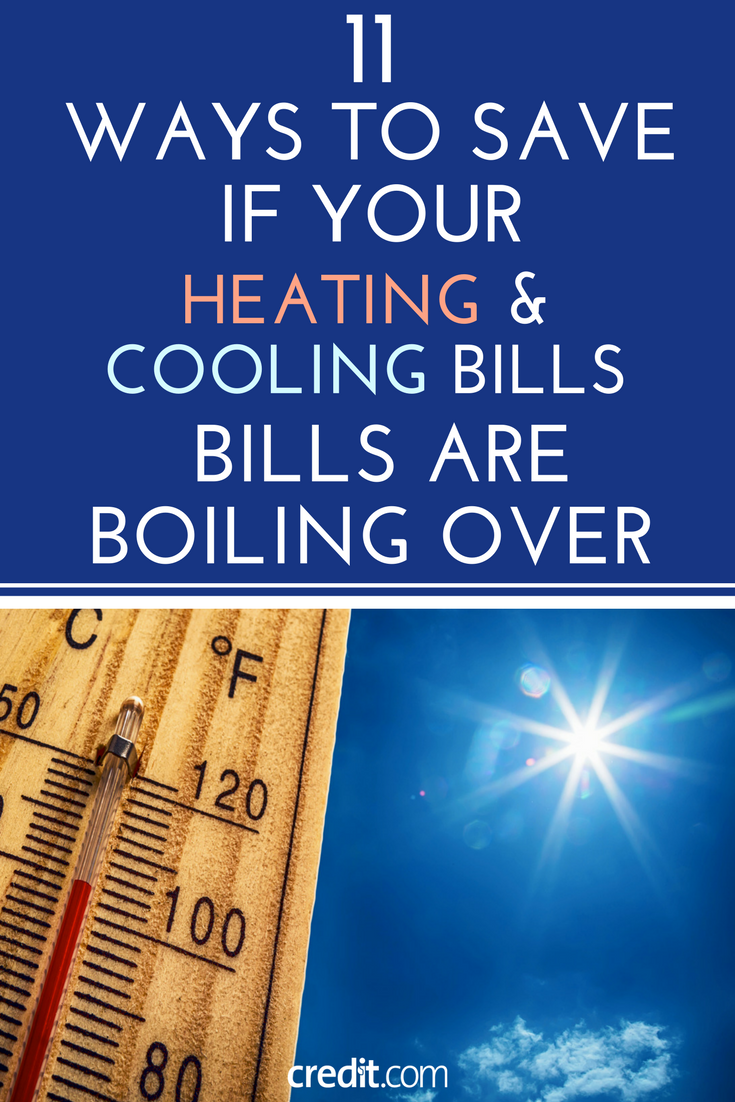11 Ways To Save If Your Heating Cooling Bills Are Boiling Over
