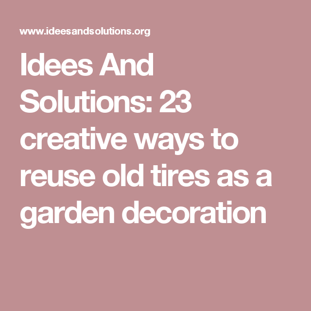 Idees And Solutions: Idees And Solutions: 23 Creative Ways To Reuse Old Tires