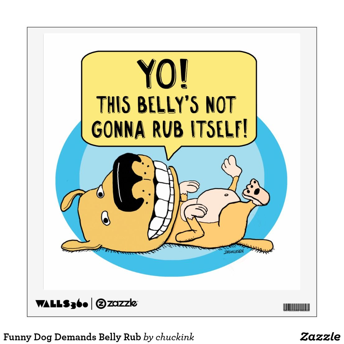 Funny Dog Demands Belly Rub Wall Sticker This funny wall decal ...