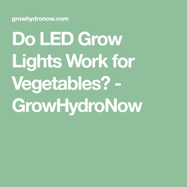 Do Led Grow Lights Work For Vegetables Led Grow Lights 400 x 300