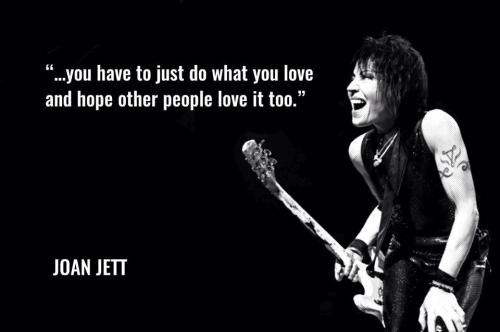 Rock N Roll Quotes Tumblr Shes A Rocker Joan Jett Music