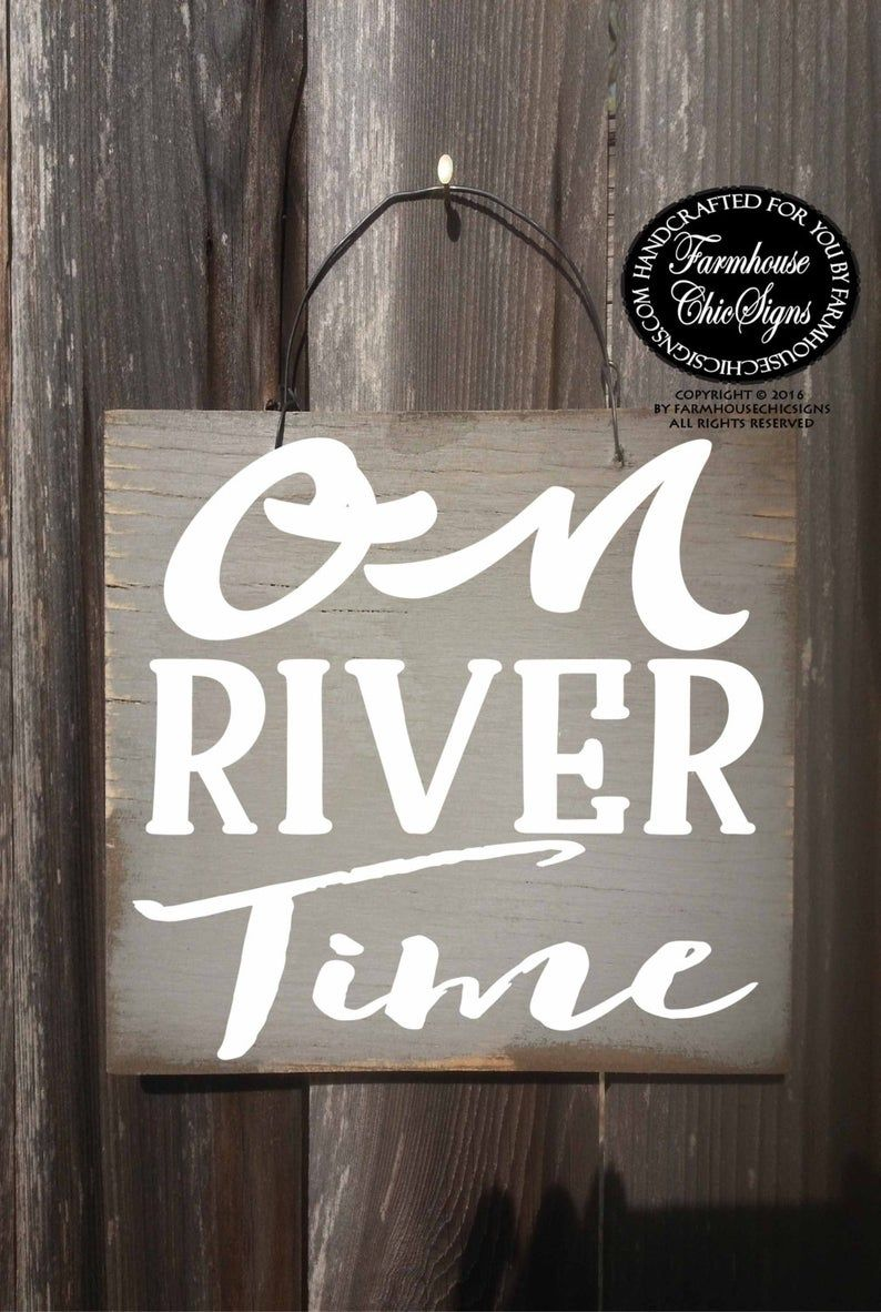 On river time, river sign, river house sign, river decor