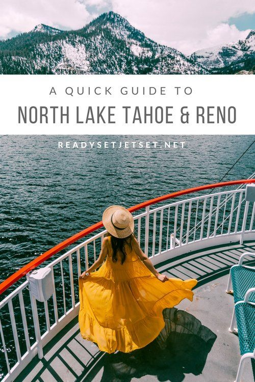 A Quick Guide to North Lake Tahoe & Reno in the Sp