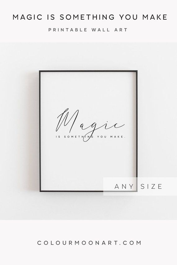Inspirational art, Magic is Something You Make, Magic print, Magic quote, Nursery Decor, Harry Potte
