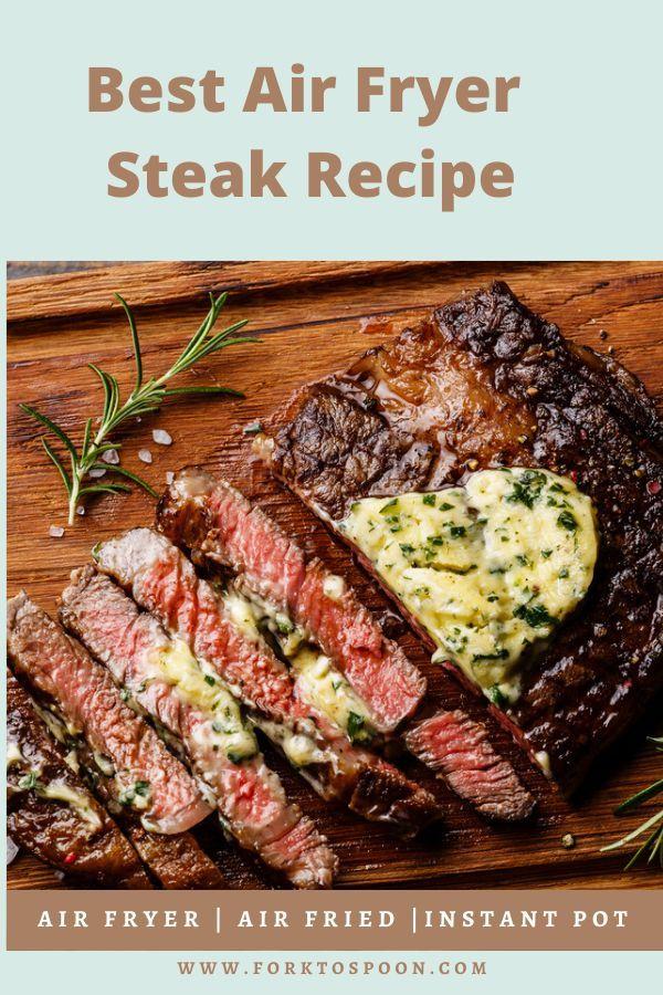 Best Air Fryer Steak Recipe