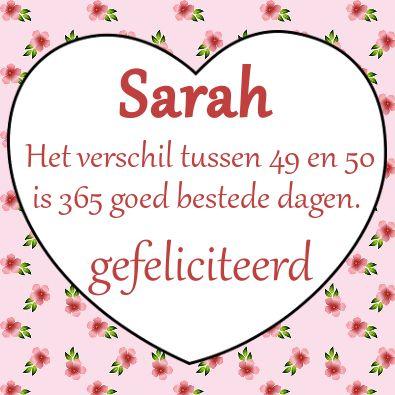 gefeliciteerd sarah Sarah, gefeliciteerd | Verjaardagswensen Sarah 50 jaar | Pinterest  gefeliciteerd sarah