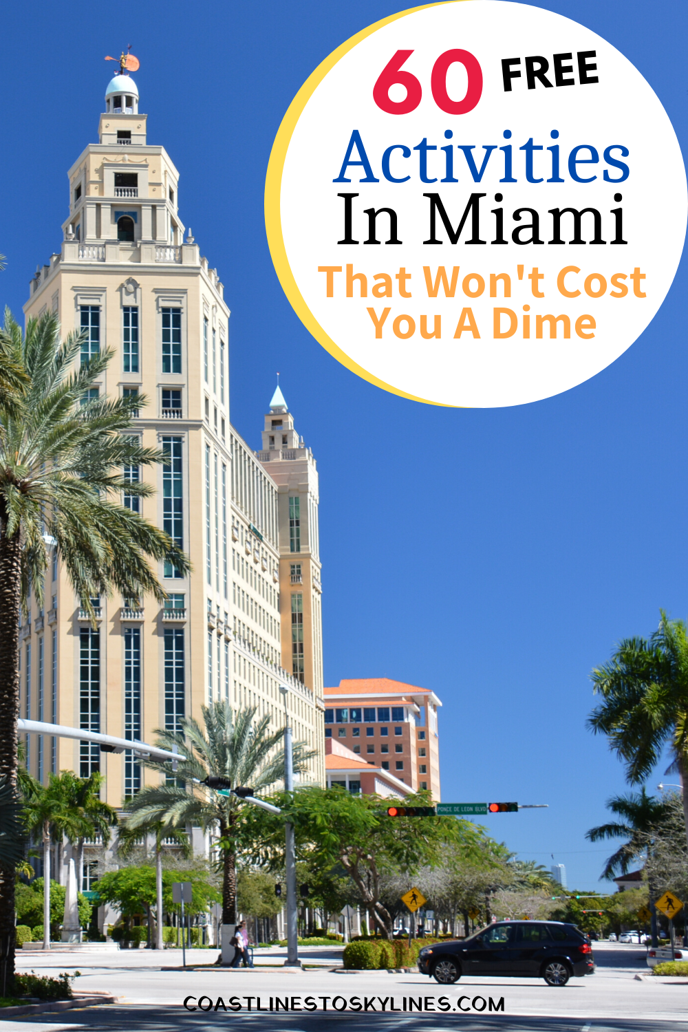 60 Free Things To Do In Miami That Won T Cost You A Thing Coastlines To Skylines Miami Attractions Miami Travel Guide Miami Travel