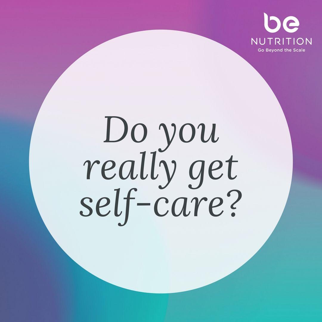 Do You Really Get Selfcare? Self compassion, Do you