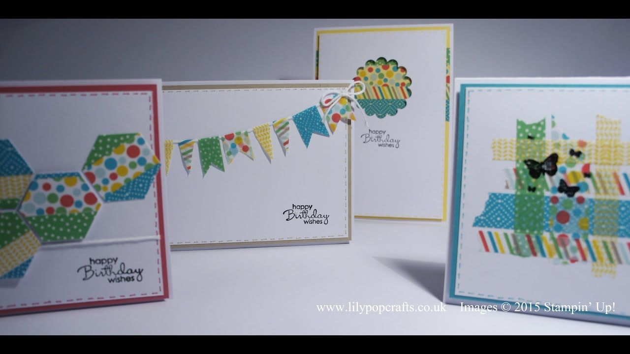 Cardmaking Video Tutorial What To Do With Washi Tape Four Birthday Cards From Lilypopcrafts