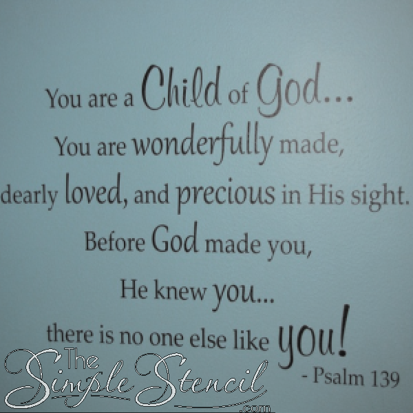 You are a child of god bible verse from psalm 139 made for Bible verses for kids rooms