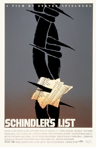 One of two posters designed for the 1993 film Schindler's List. Tragedy is conveyed in a dynamic pair. For the ignorant, a barbed wire punctuated by a fleeting note, presumably torn away in violence. For those who appreciate the topic, the 'list', containing the names and birth dates of holocaust victims.