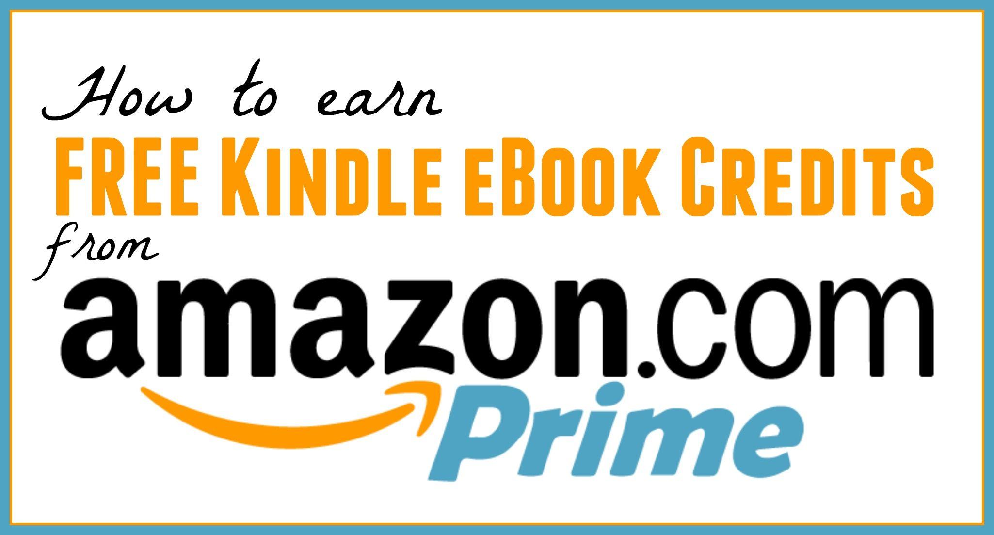 Earn Free Kindle Ebook Credits Free Kindle Ebook Kindle Books