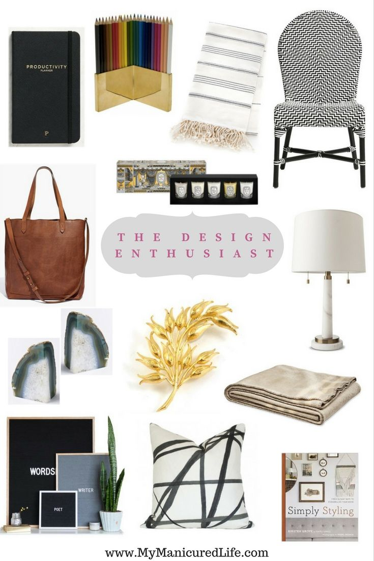 Gift Guide For The Design Enthusiast Mymanicuredlife