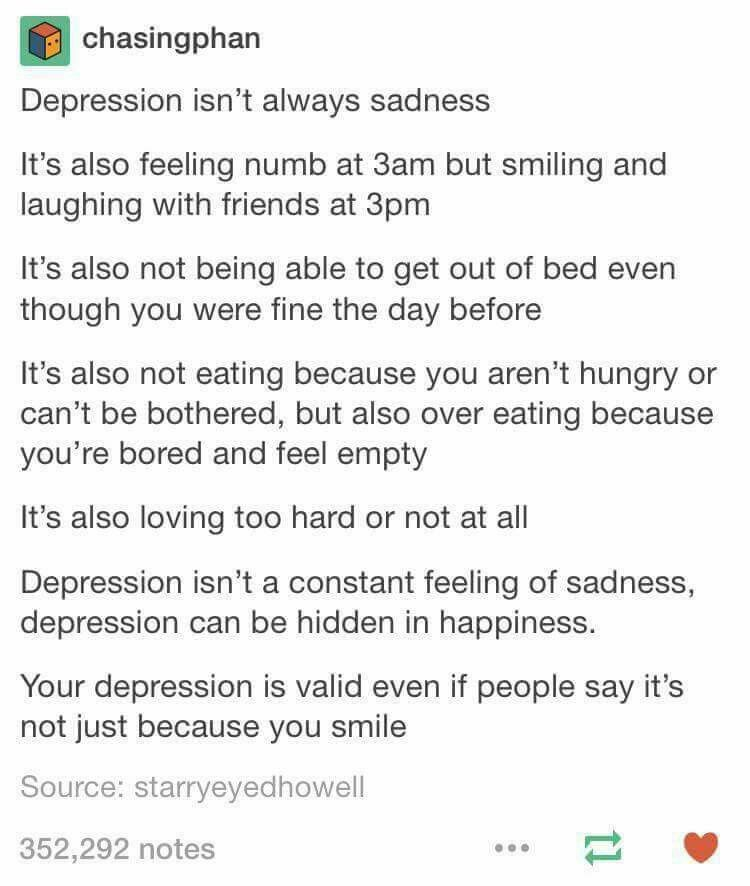 I have friends with Depression and I know this is true