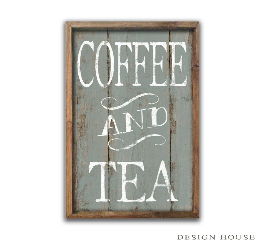 Coffee Signs Kitchen Decor Coffee And Tea Sign Coffee Signs Tea Signs Coffee Plaques Kitchen