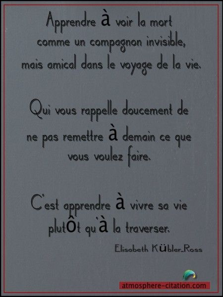 Texte Philosophique Sur La Mort : texte, philosophique, Apprendre, Comme, Atmosphère, Citation, Quote,, Words,, Quotes