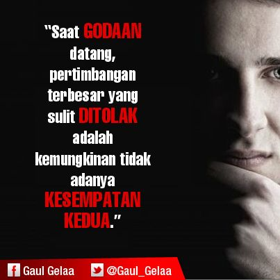 It S About Temptations Kata Kata Mutiara Bijak Motivasi