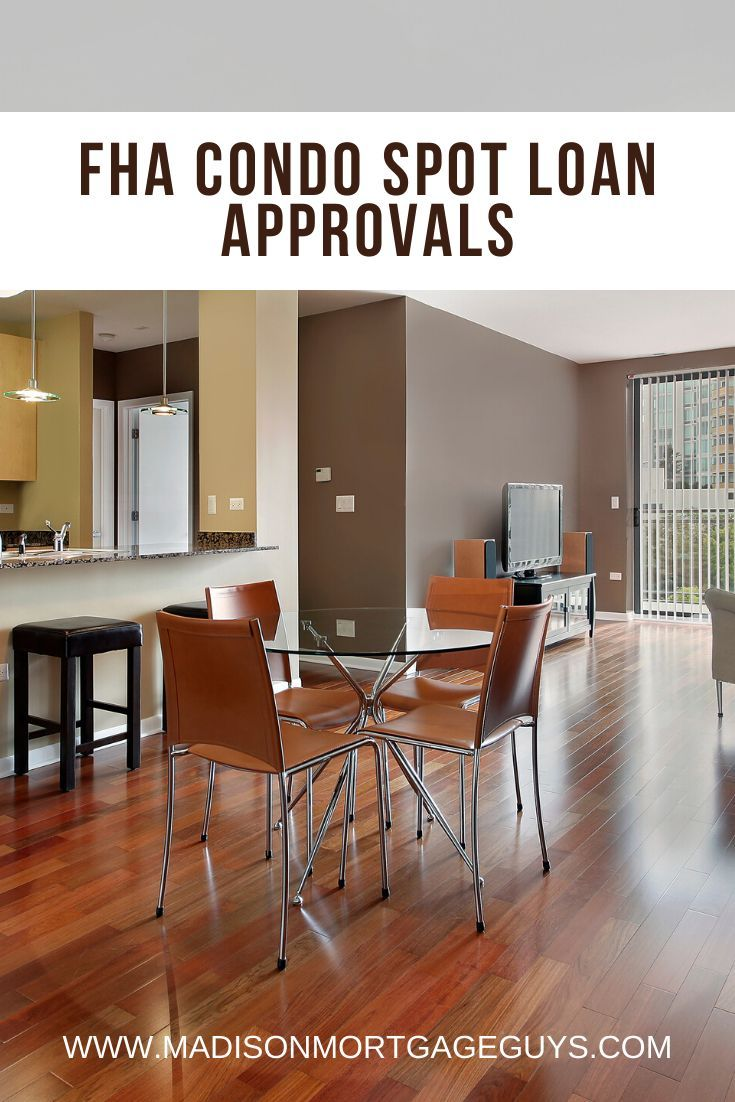 Fha Condo Spot Loan Approval Guidelines Condo Home Buying Fha