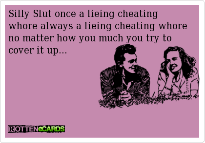 Dirty Cheating Whore