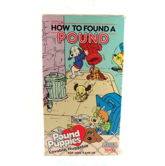 Pound Puppies Vhs How To Found A Pound Cartoon 1988 Pound Puppies Puppies Cartoon