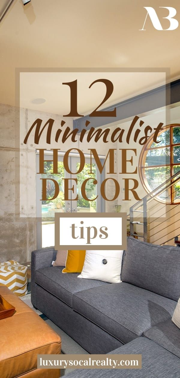12 Minimalist Home Decor Tips (Simplify Your Style at Home) #minimalisthomedecor