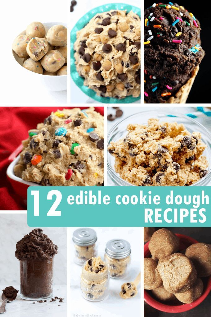 12 EDIBLE COOKIE DOUGH RECIPES -- a roundup