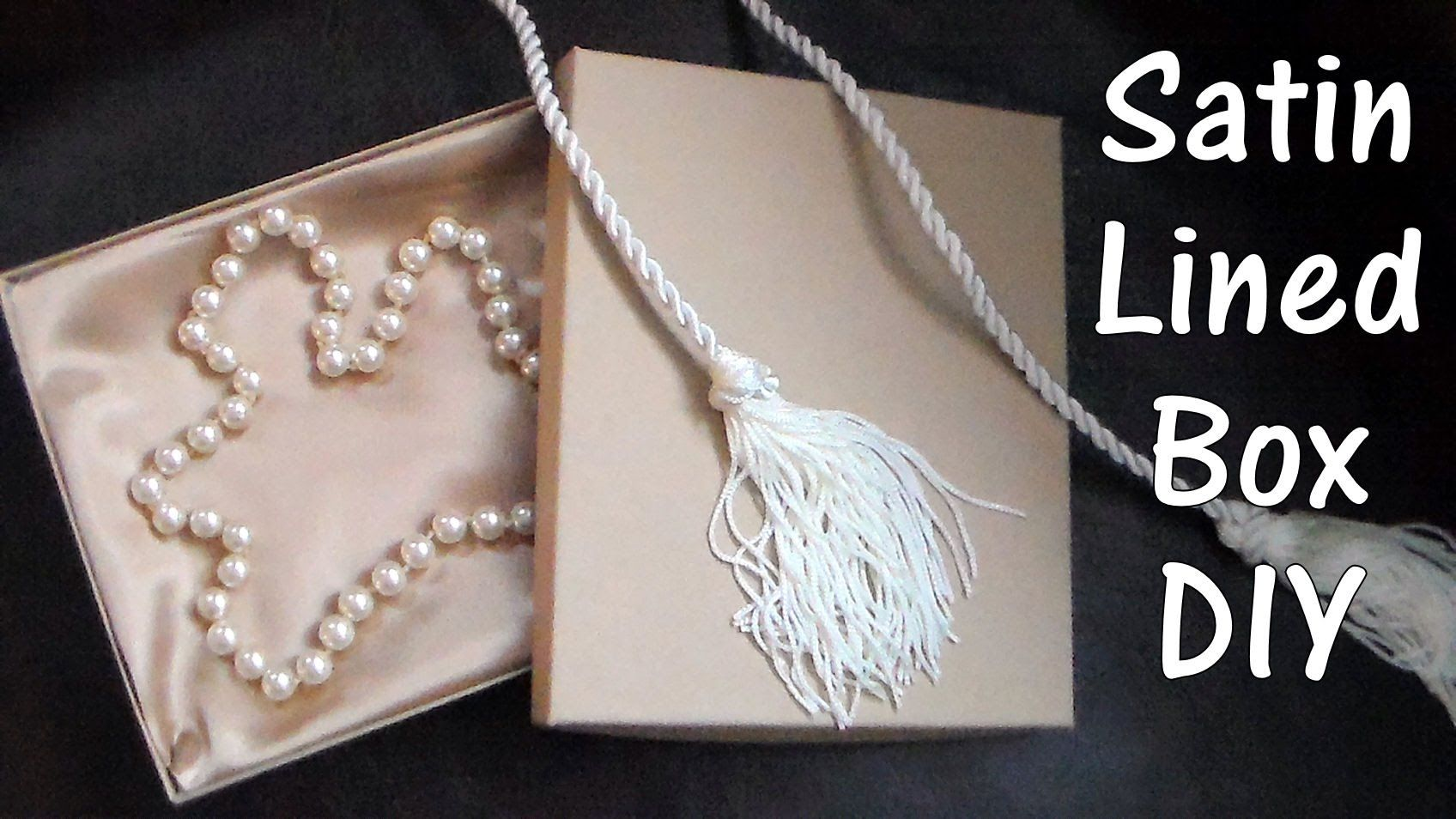 How to line a box with satin fabric Jewellery displays packaging