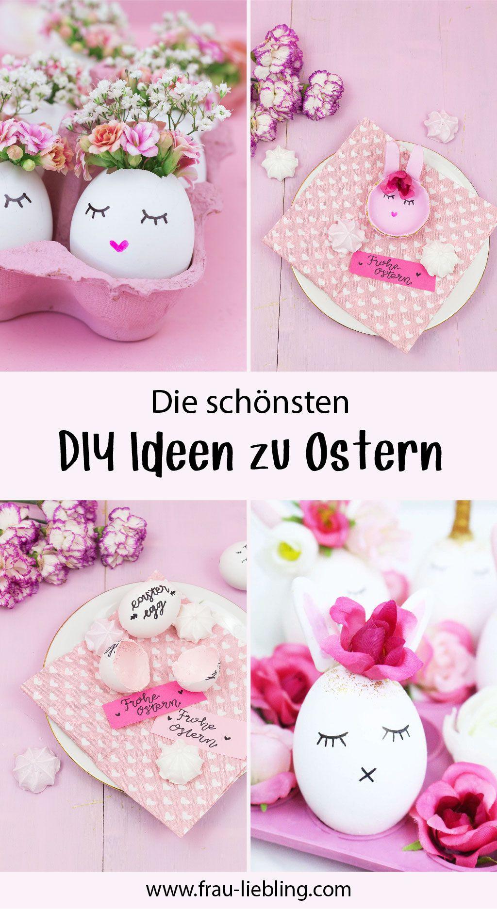 Entdecke Viele Kreative Diy Deko Und Geschenkideen Zu Ostern Die Du