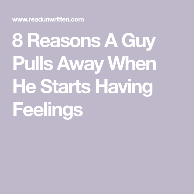 when a man starts pulling away