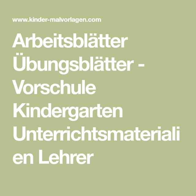 Arbeitsblätter Übungsblätter - Vorschule Kindergarten ...