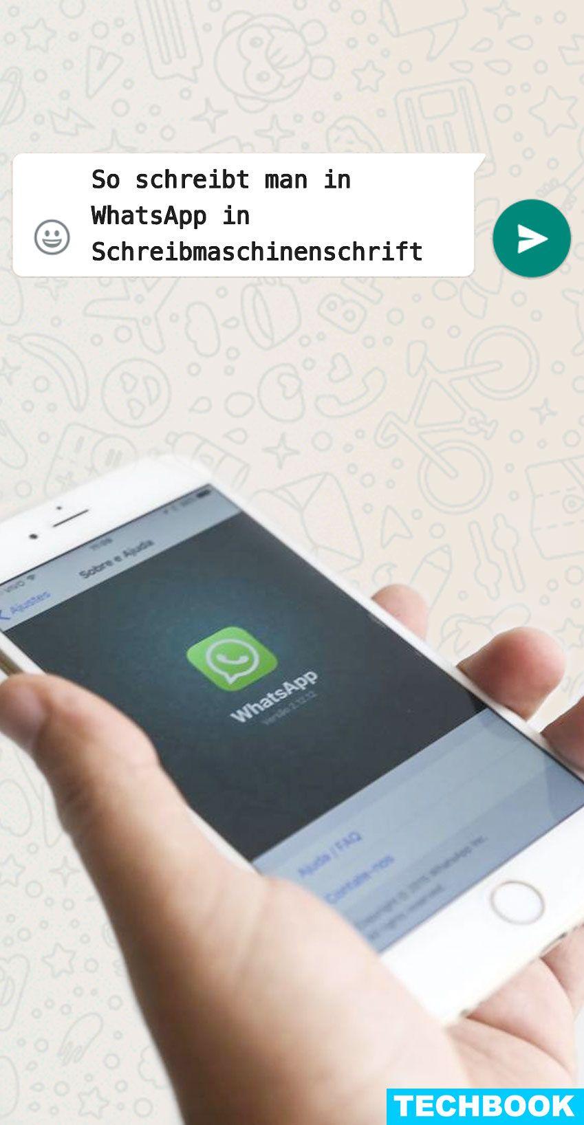 So Schreibst Du Bei Whatsapp Mit Der Schreibmaschinenschrift