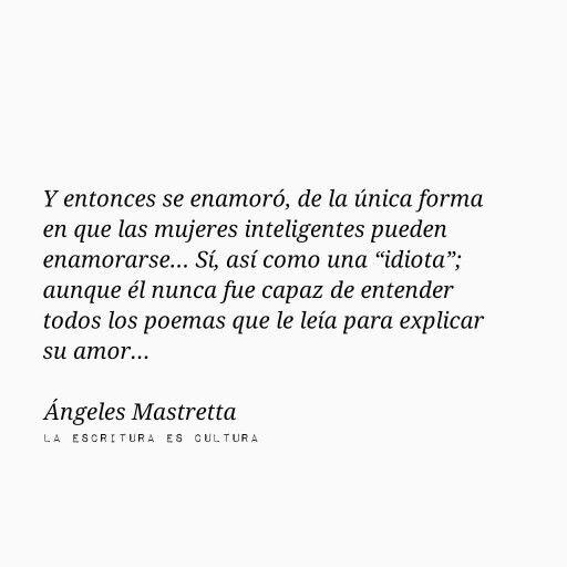 Y entonces se enamoró #ÁngelesMastretta