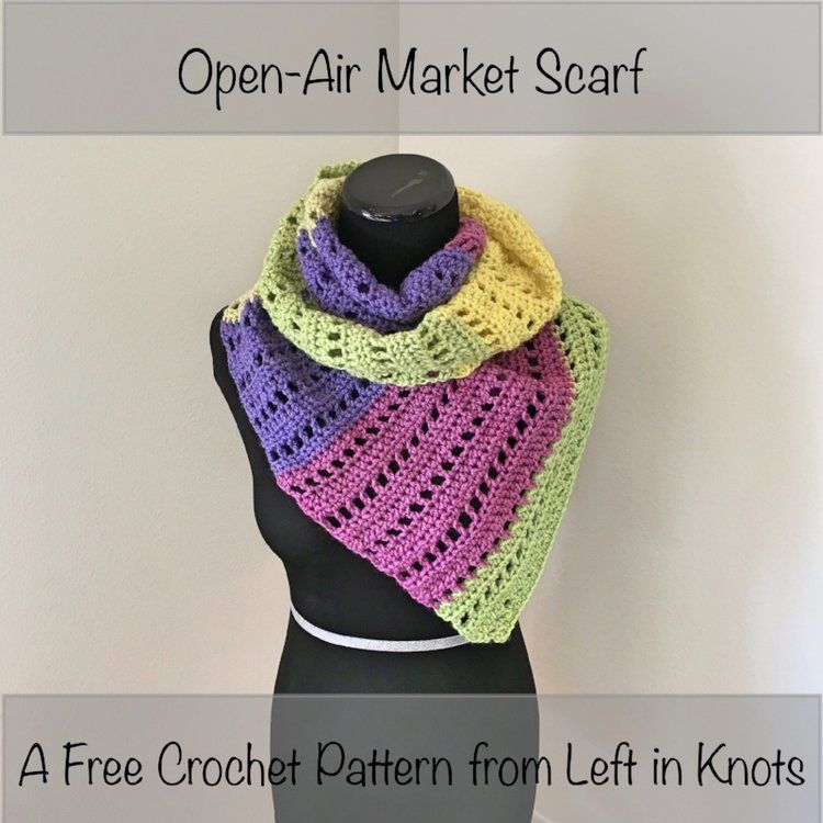 Open Air Market Scarf Left In Knots Pinterest Scarves Yarns