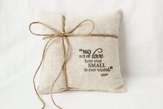 Natural Cotton Ring Bearer Pillow Rustic Wedding Aesop Inspirational Quote