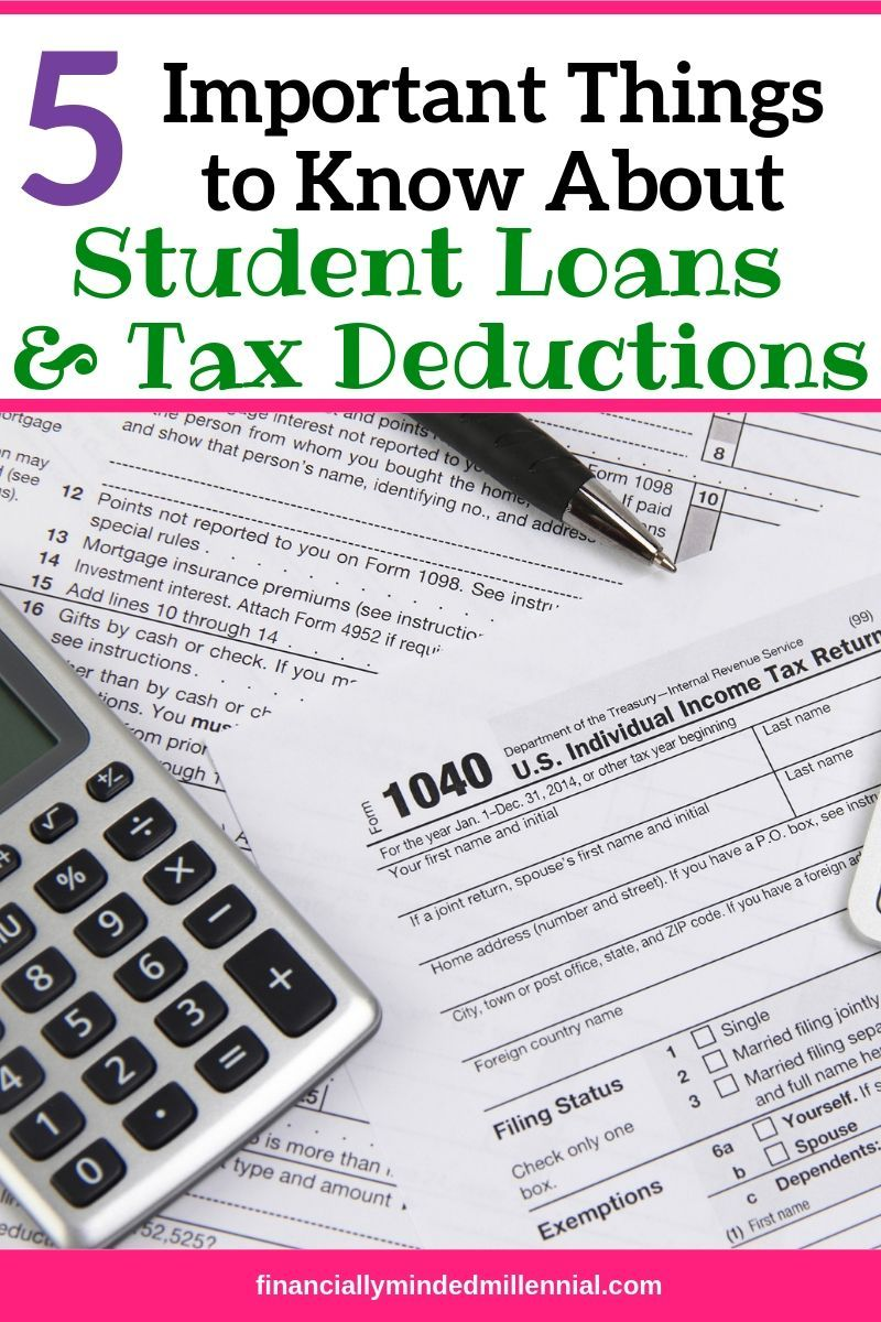 5 Important Things To Know About Student Loan Interest Deductions Student Loan Interest Student Loans Paying Student Loans