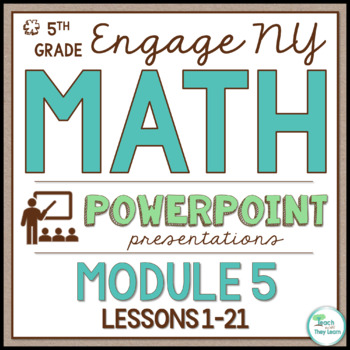 Engage New York Math/Eureka Math PowerPoint Presentations
