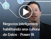 Negocios inteligentes: habilitando una cultura de Datos - Power Bi.