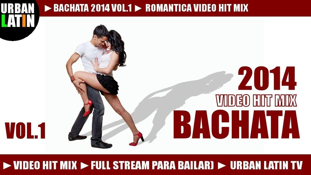 BACHATA 2015 VOL.1 ► ROMANTICA VIDEO HIT MIX (FULL STREAM MIX PARA BAILA...