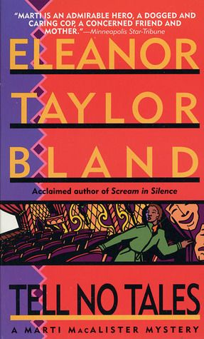 Tell No Tales (Marti MacAlister #7) by Eleanor Taylor Bland