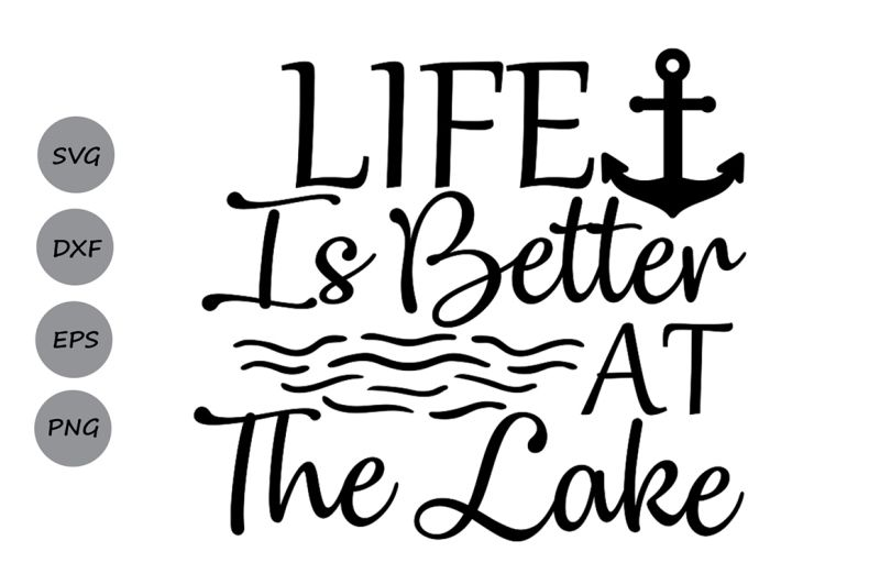 Download Silhouette Files Print Cricut Dxf Download Outdoors Svg Png Fishing Svg Life Is Better At The Lake Svg Cut Files River Svg Eps Prints Art Collectibles Commentfer Fr