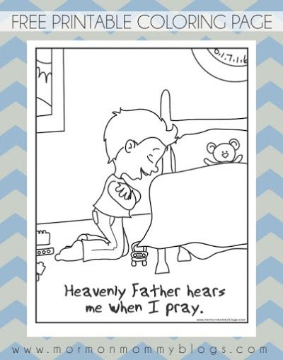 He Hears Me When I Pray Free Coloring Page Lds Coloring Pages