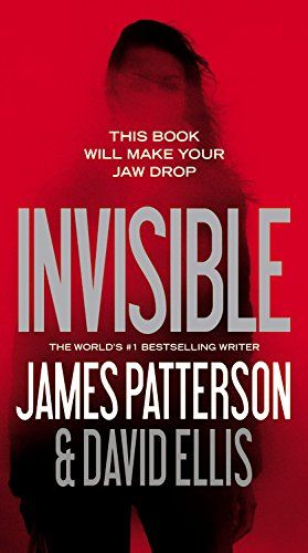 Invisible James Patterson Books Good Books