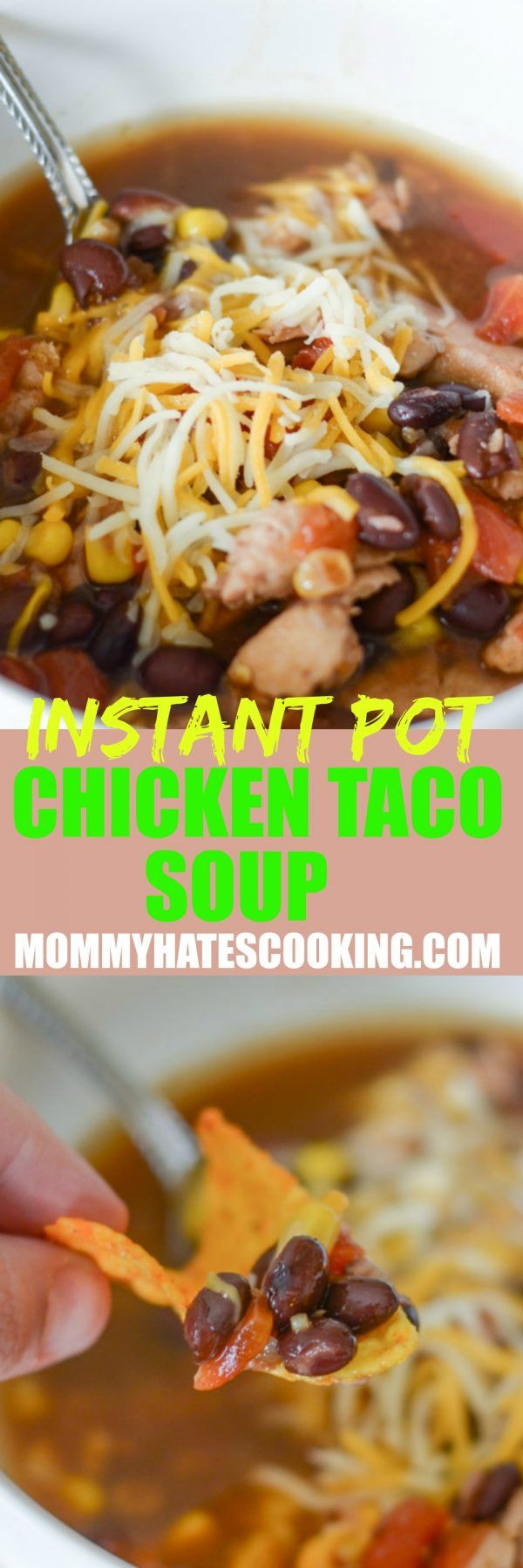 Instant Pot Chicken Taco Soup #tacosoup