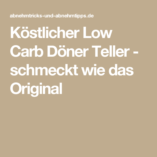 Köstlicher Low Carb Döner Teller