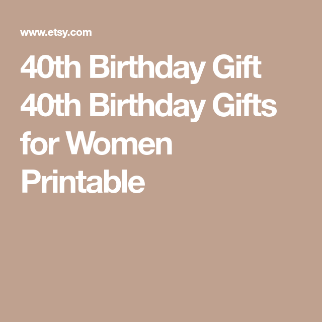 40th Birthday Ideas for Her