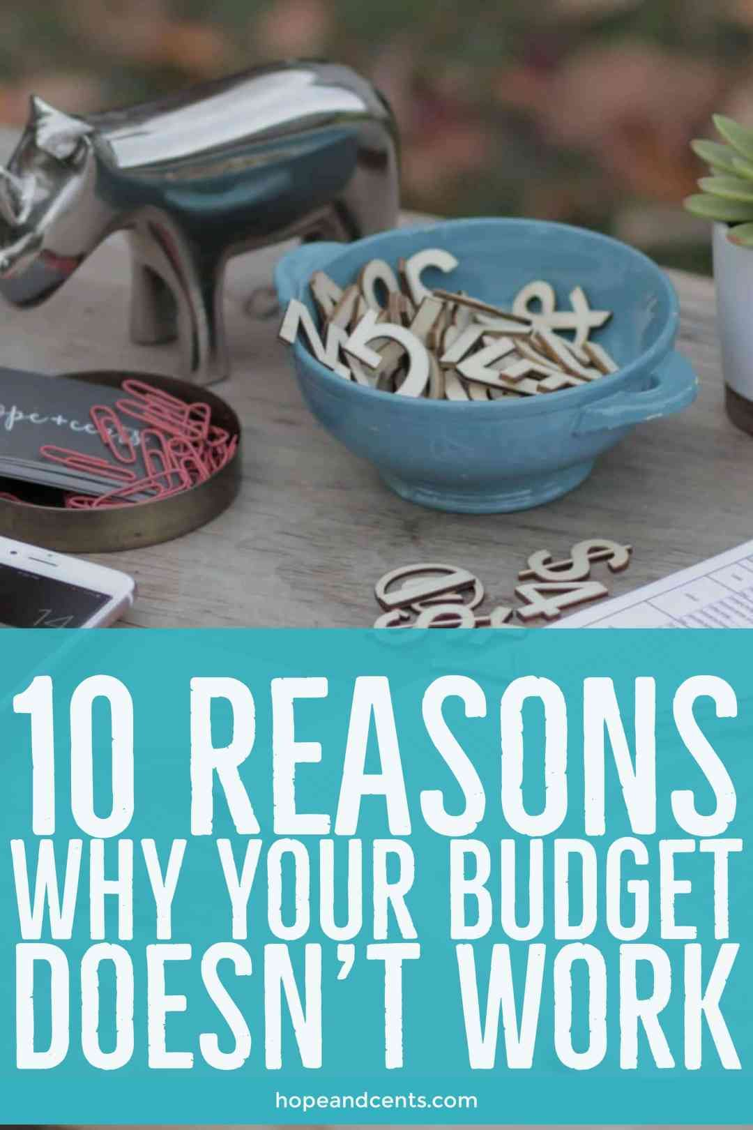 10 Reasons Why Your Budget Doesn T Work