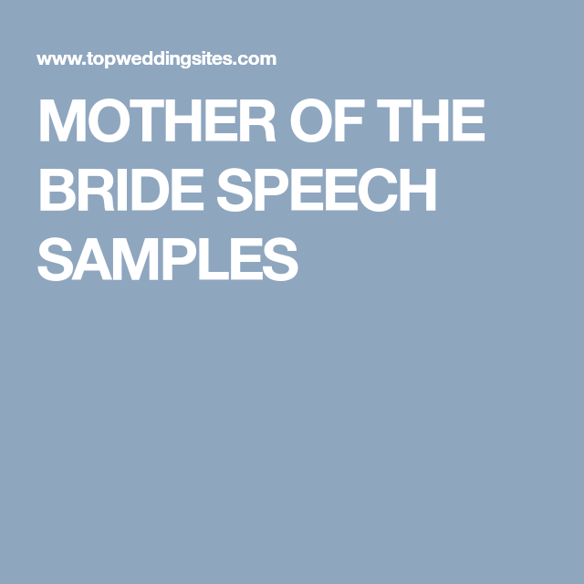 2 Great Mother Of The Bride Speech Examples