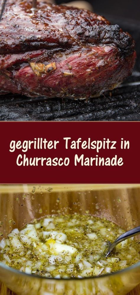 gegrillter Tafelspitz in Churrasco Marinade #marinadeforskirtsteak